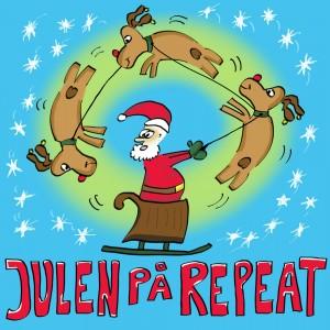 Kjelleman & Larsan - Julen på Repeat